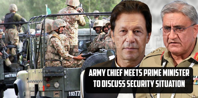 Army Chief meets Prime Minister to discuss security situation